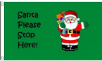 Santa Please Stop Here Large Christmas Flag - 5' x 3'.
